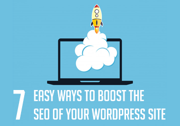 7 Easy Ways to Boost the SEO of Your WordPress Site