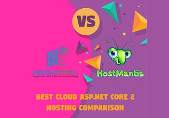 Best Cloud ASP.NET Core 2 Hosting Comparison – HostMantis VS ASPHostPortal