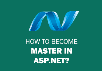 How to Become Master In ASP.NET?