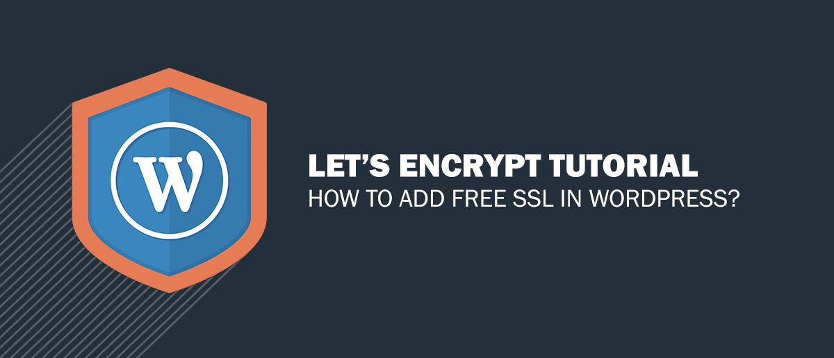 Lets Encrypt Tutorial How To Add Free Ssl In Wordpress Best