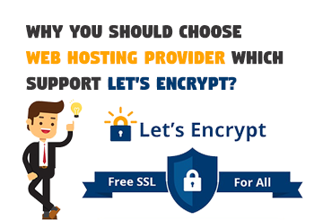Why You Should Choose Web Hosting Provider Which Support Let's Encrypt?